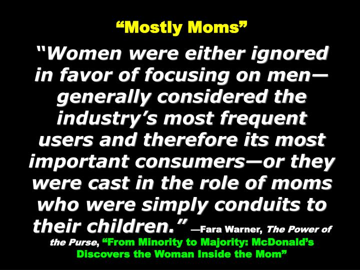"""Mostly Moms"""