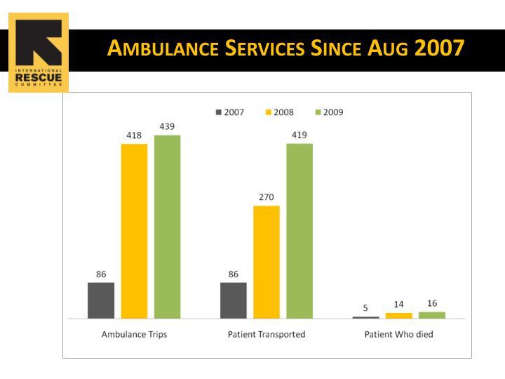 Ambulance Services Since Aug 2007