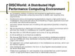 discworld a distributed high performance computing environment