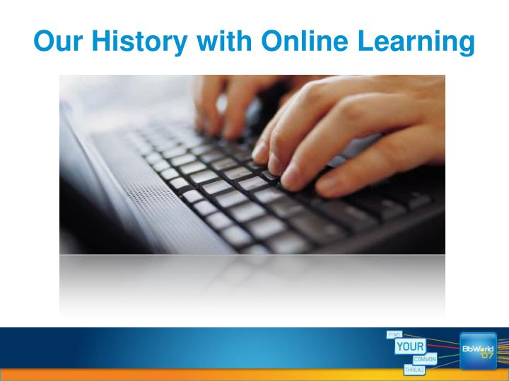 Our History with Online Learning