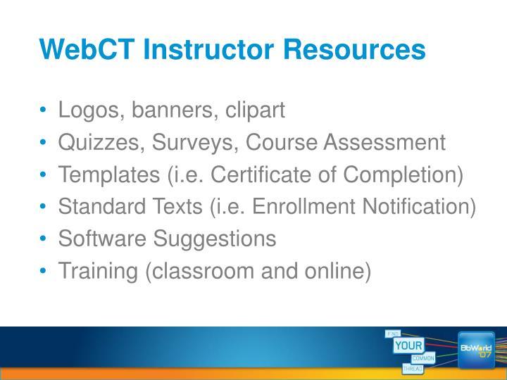 WebCT Instructor Resources
