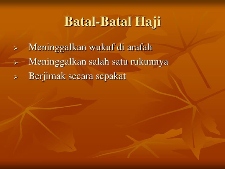 Batal-Batal Haji
