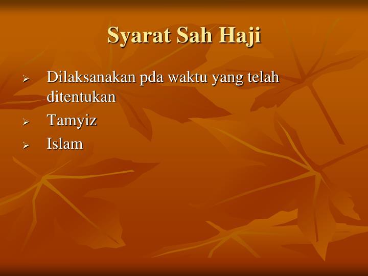 Syarat Sah Haji