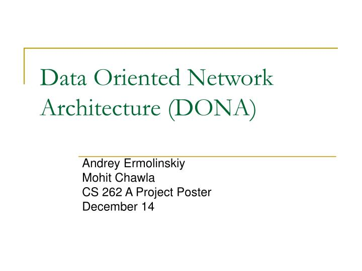 data oriented network architecture dona n.