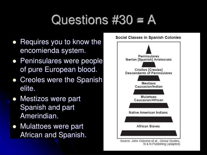 Questions #30 = A