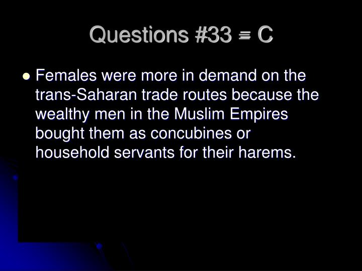 Questions #33 = C