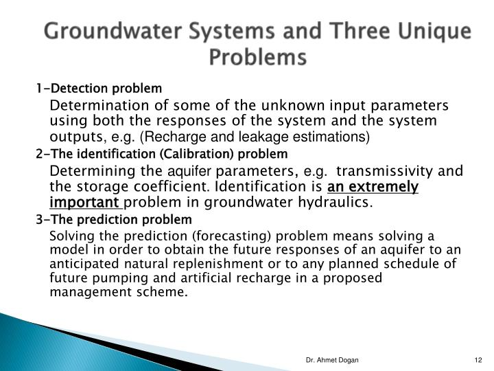 Groundwater Systems and Three Unique Problems