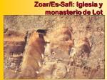 zoar es safi iglesia y monasterio de lot