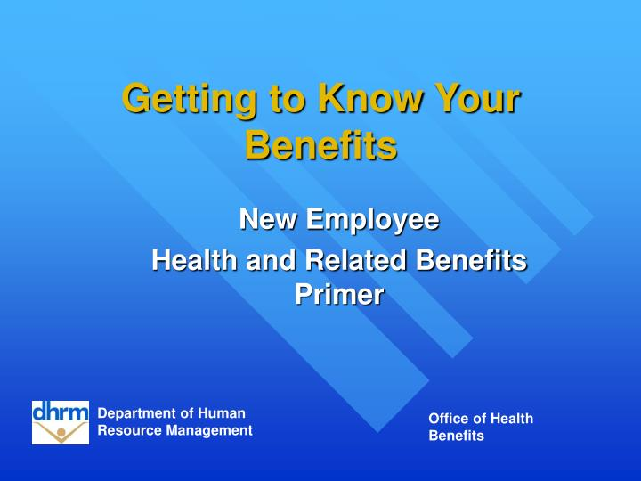getting to know your benefits n.