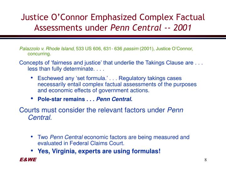 Justice O'Connor Emphasized Complex Factual Assessments under