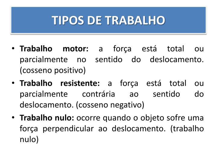 TIPOS DE TRABALHO