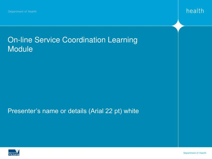 on line service coordination learning module n.