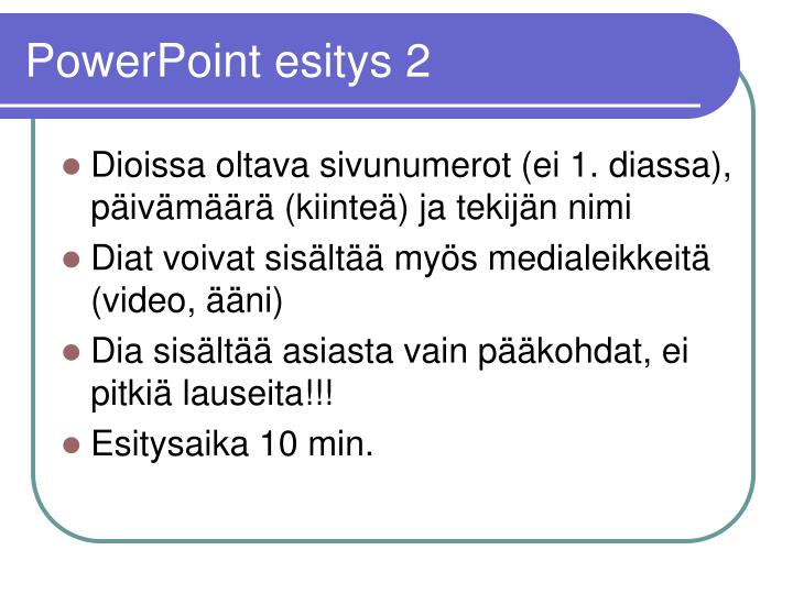 PowerPoint esitys 2