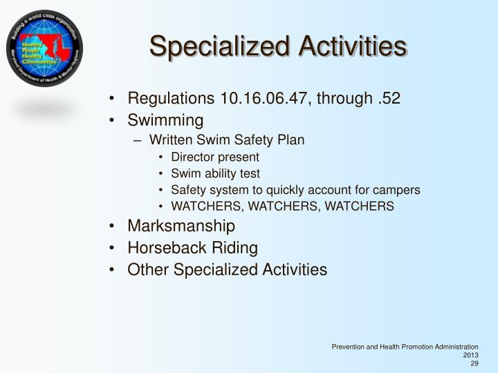 Specialized Activities