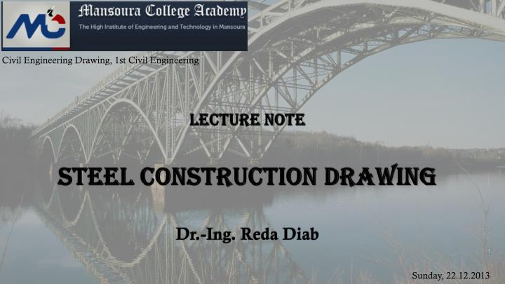 PPT - Lecture note Steel Construction Drawing PowerPoint