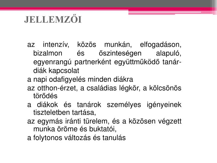 JELLEMZŐI
