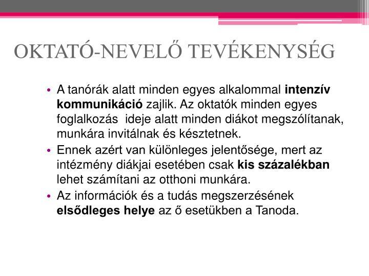 OKTATÓ-NEVELŐ TEVÉKENYSÉG