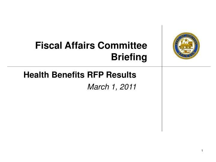 fiscal affairs committee briefing n.
