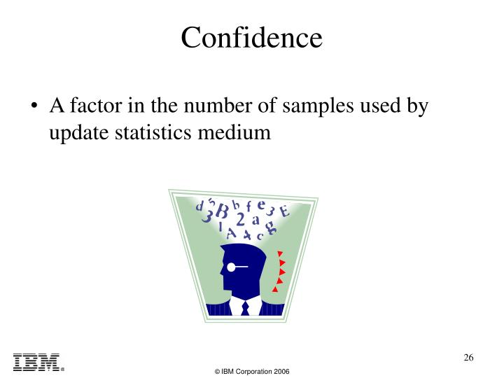 A factor in the number of samples used by update statistics medium