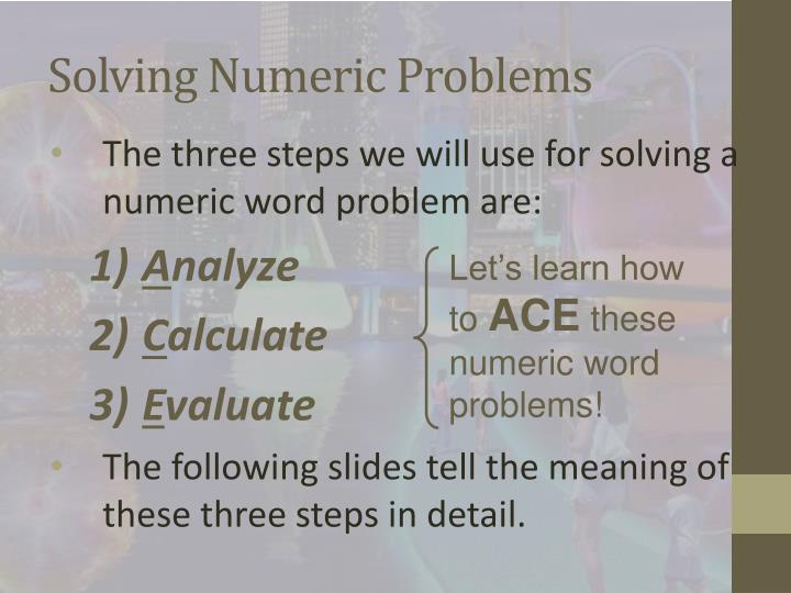 Solving Numeric Problems
