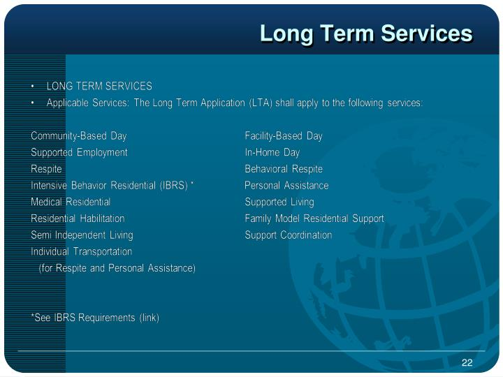 Long Term Services