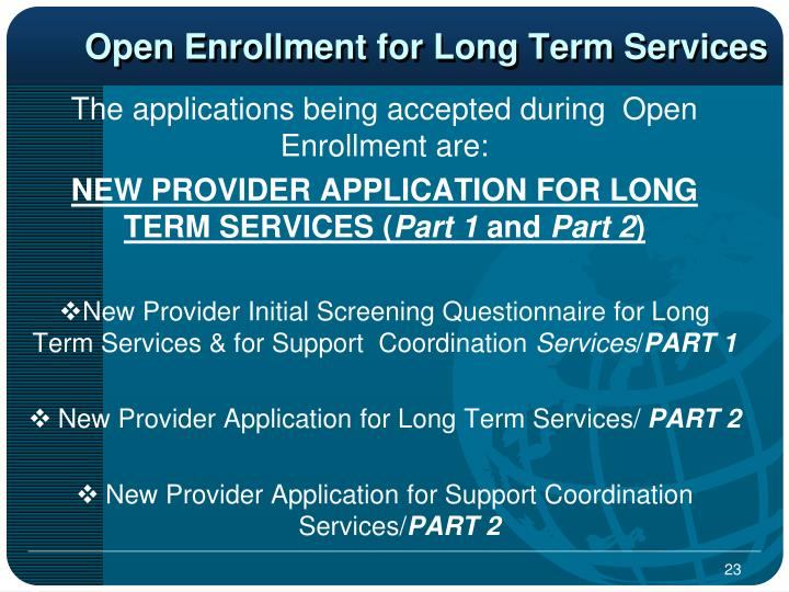 Open Enrollment for Long Term Services