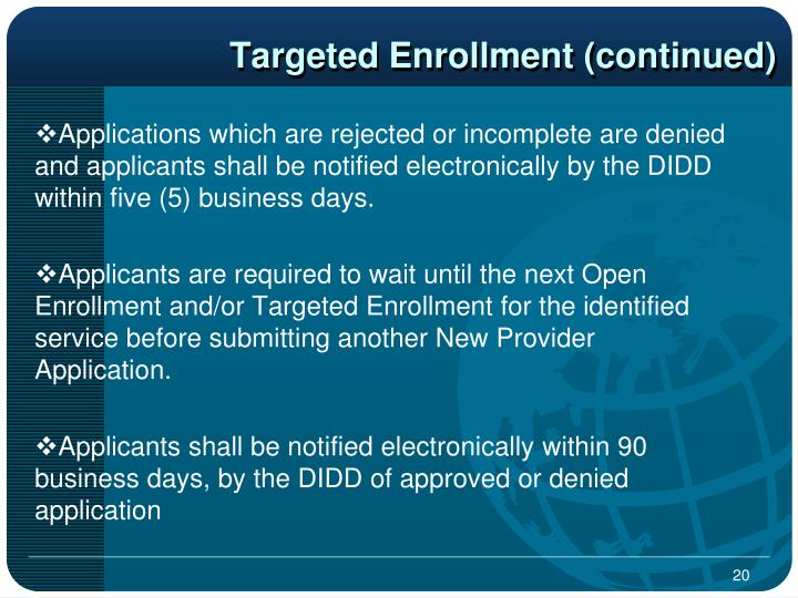 Targeted Enrollment (continued)