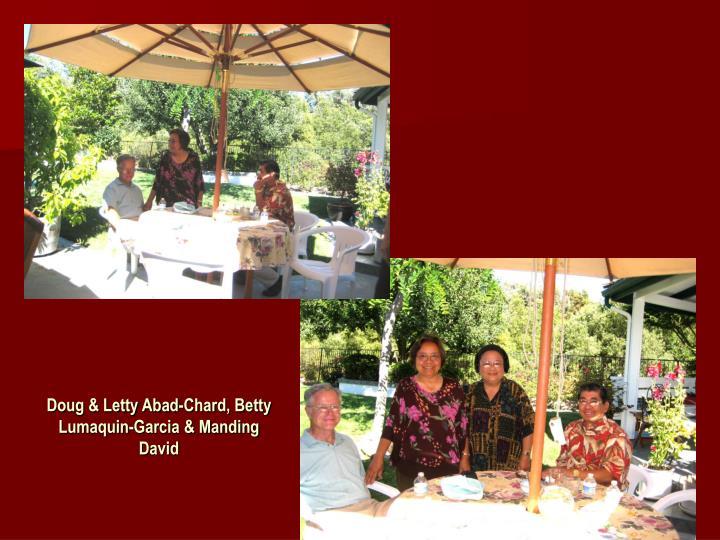Doug & Letty Abad-Chard, Betty Lumaquin-Garcia & Manding David