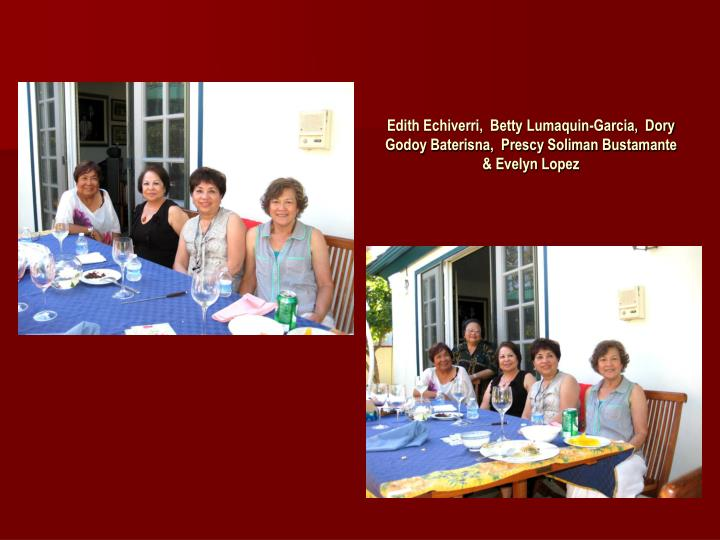 Edith Echiverri,  Betty Lumaquin-Garcia,  Dory Godoy Baterisna,  Prescy Soliman Bustamante