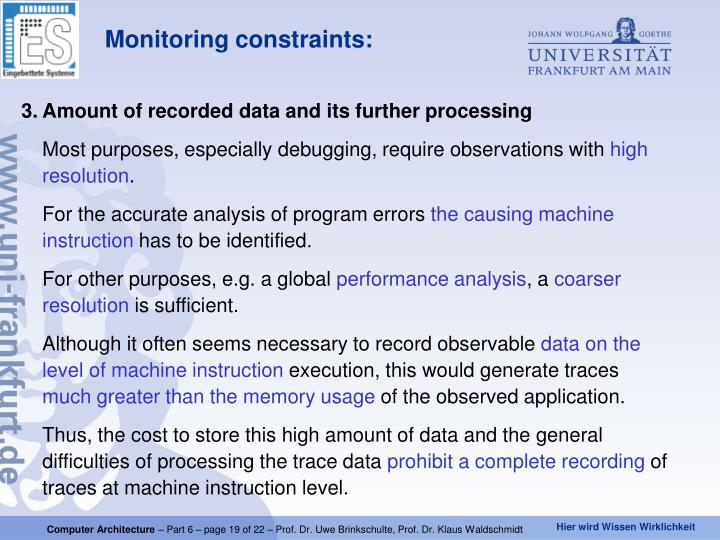Amount of recorded data and its further processing