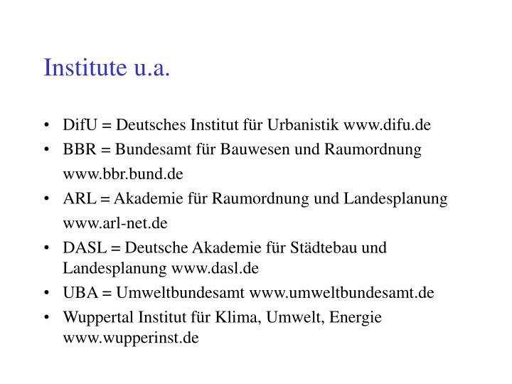 Institute u.a.