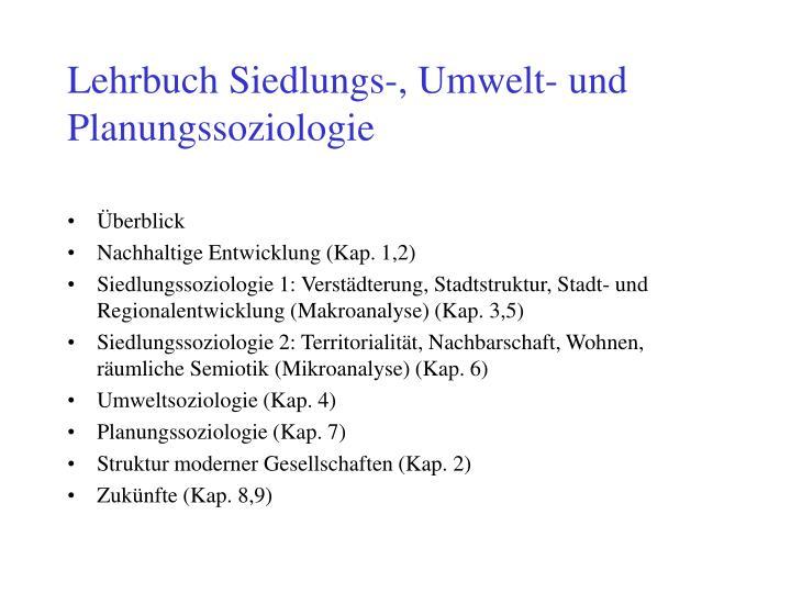 Lehrbuch Siedlungs-, Umwelt- und Planungssoziologie