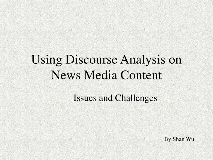 using discourse analysis on news media content n.