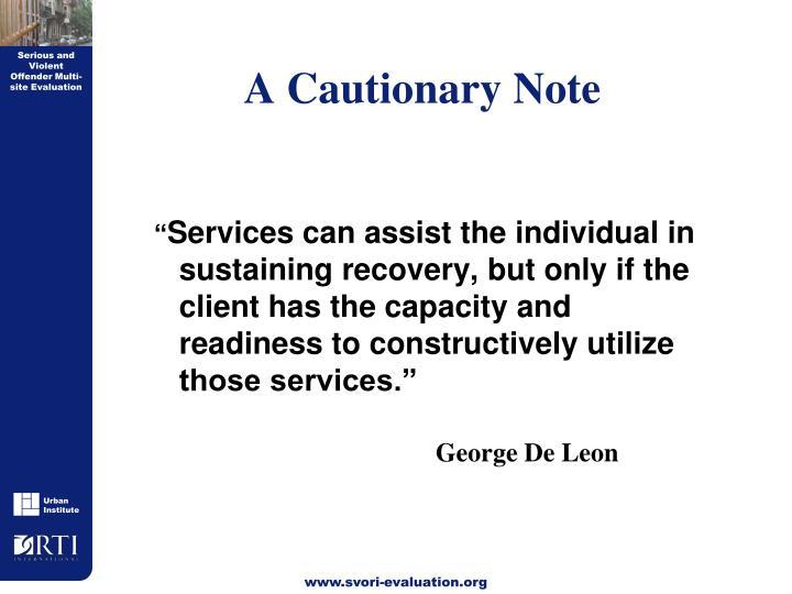 A Cautionary Note