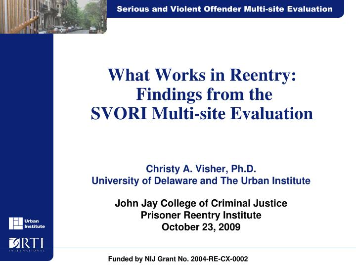 What works in reentry findings from the svori multi site evaluation