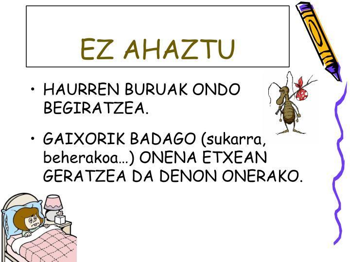 EZ AHAZTU