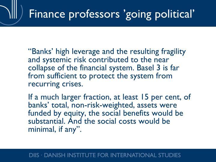 Finance professors 'going political'