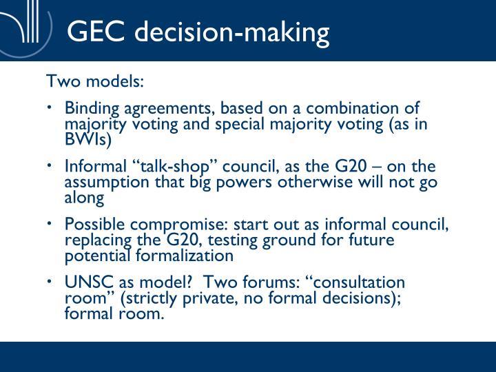 GEC decision-making