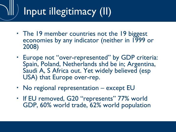 Input illegitimacy (II)