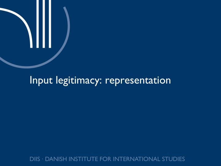Input legitimacy: representation