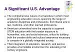 a significant u s advantage