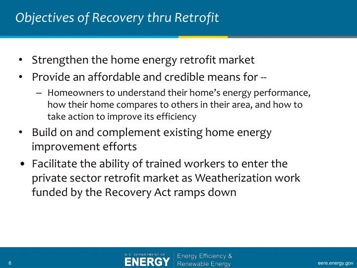 Objectives of Recovery thru Retrofit