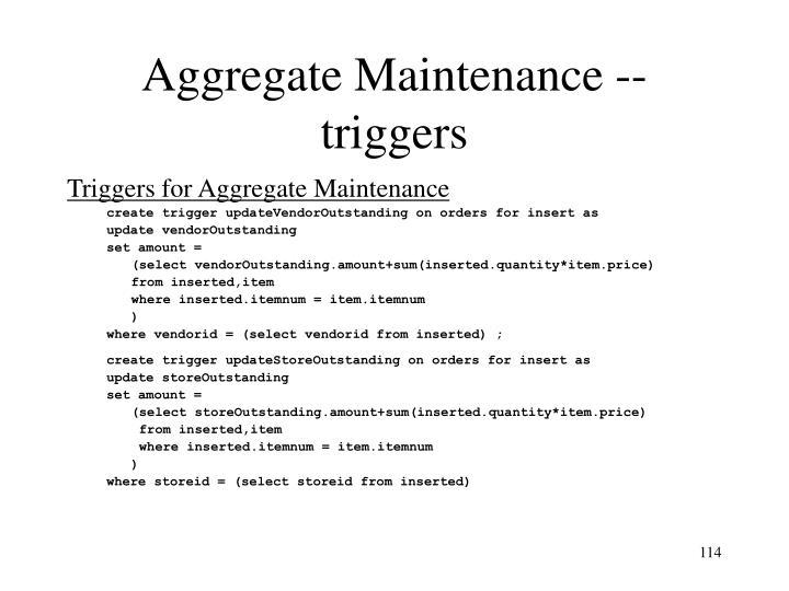 Aggregate Maintenance -- triggers