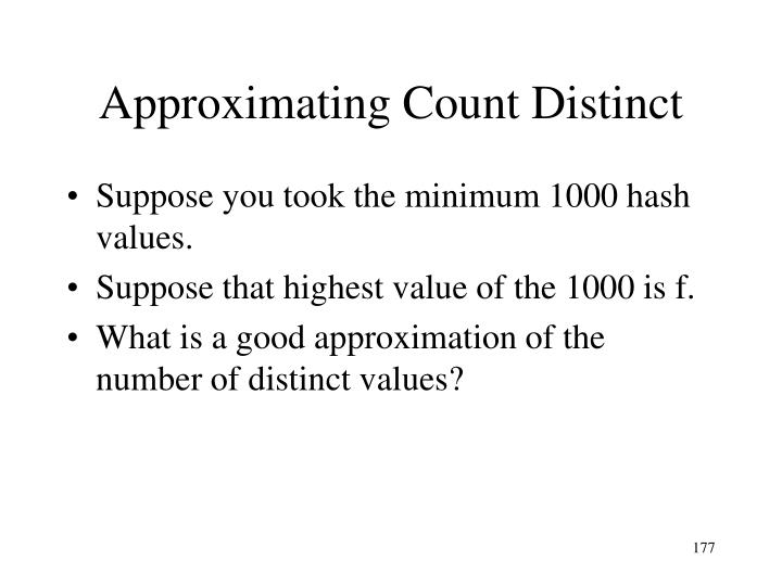 Approximating Count Distinct