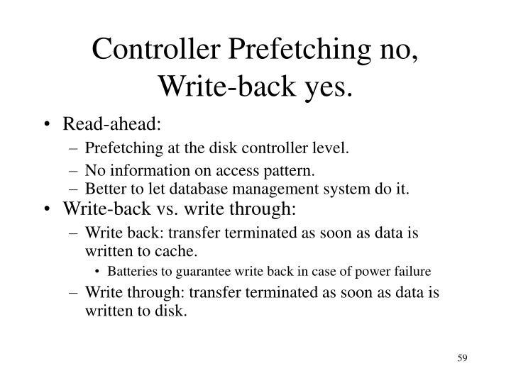 Controller Prefetching no,