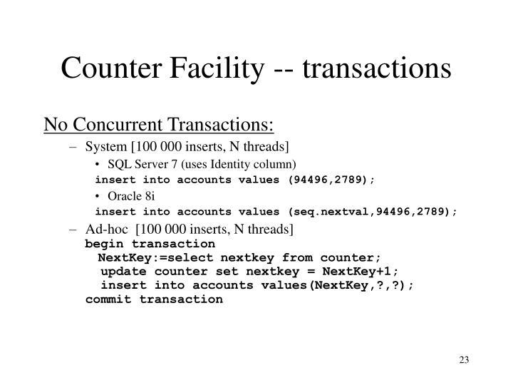 Counter Facility -- transactions