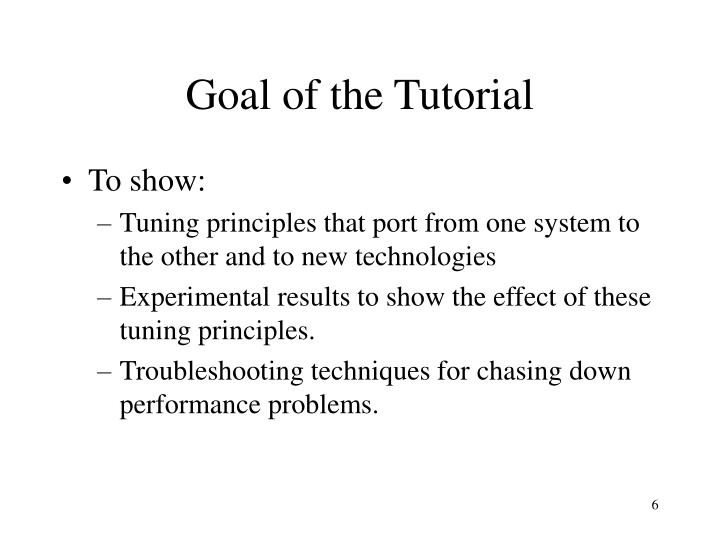 Goal of the Tutorial