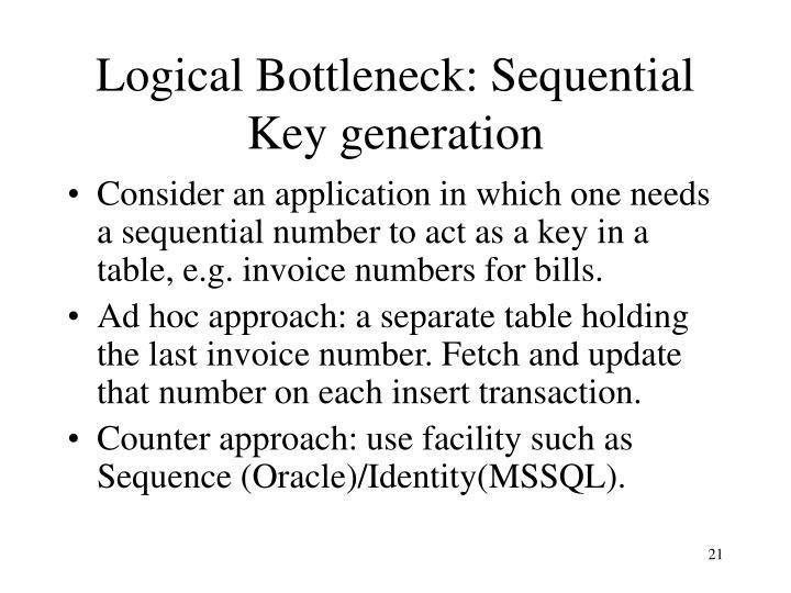 Logical Bottleneck: Sequential Key generation