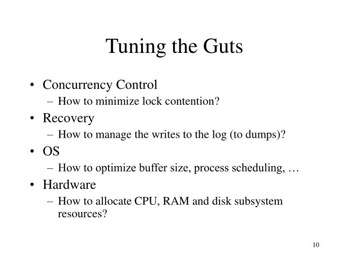Tuning the Guts