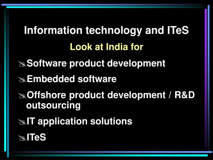 Information technology and ITeS